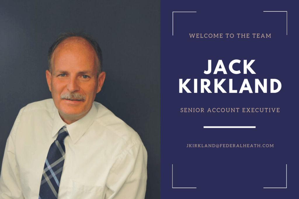 Federal Heath Welcomes Jack Kirkland as a Senior Sales Executive