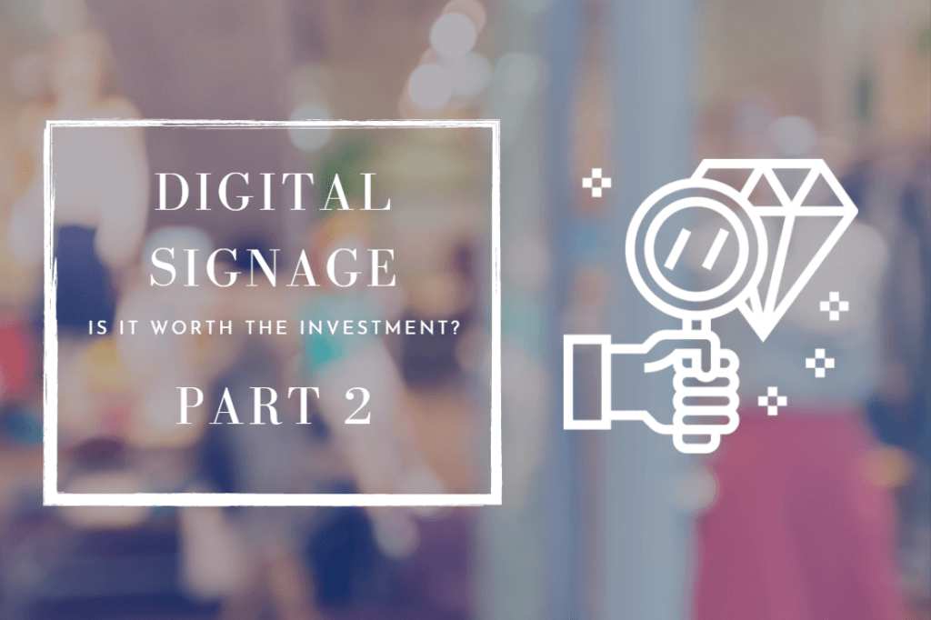Is-Digital-Signage-Worth-the-Investment-Article